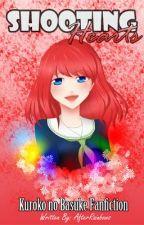 Shooting Hearts [Kuroko no Basuke] by AfterRainbows