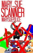 Mary-Sue Scanner by marysuepolice