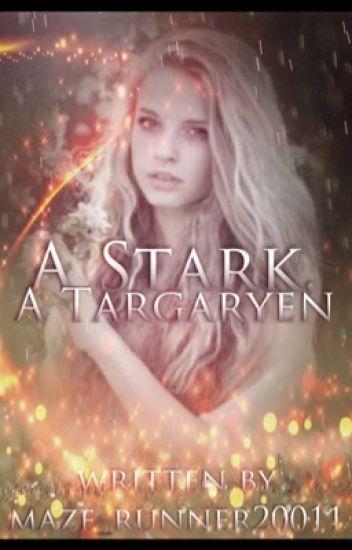 A Stark, a Targaryen