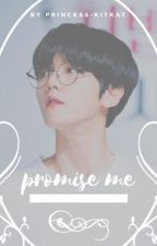 Promise Me [ ChanBaek ] by KatTheOtaku