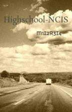 Highschool-NCIS by M1I2R3I4
