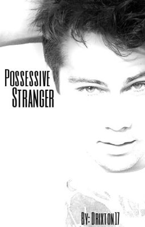 Possessive Stranger [BoyXBoy] by Drixton17