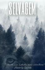 SELVAGEM by EuSereia