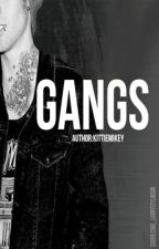 Gangs || Cake (Completed)  by kittiemikey