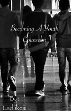 Becoming A Youth Counselor by Ladiikeiii