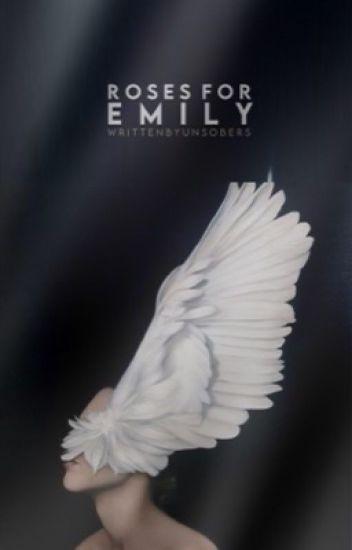 Roses for Emily ✿ styles