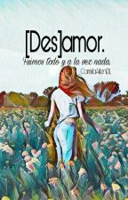 Des[amor] by CamilaAilenDL