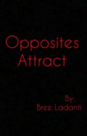 Opposites Attract by Bree_Ladanti