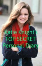 Katie Knight's TOP SECRET Personal Diary ;) {Big Time Rush} by 1CoverGirl