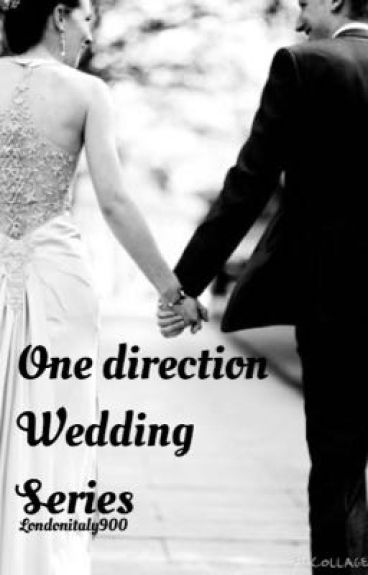 One direction Wedding Series