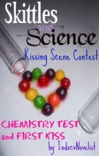 Chemistry Test and First Kiss (Entry) by indxcvnovelist