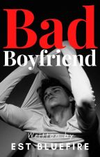Bad Boyfriend [R] by fychanbaek