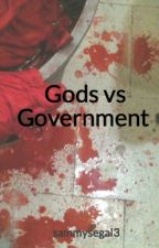 Gods vs Government by sammysegal3