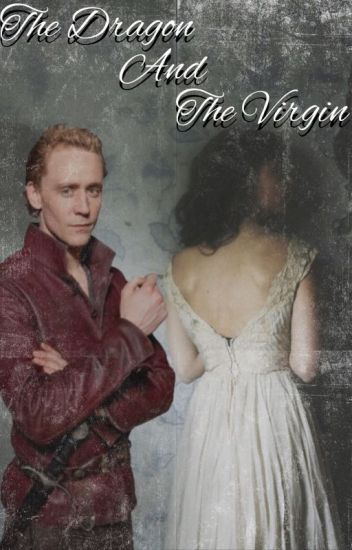 The Dragon and The Virgin