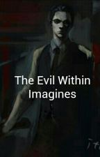 The Evil Within Imagines by bewarethecranks