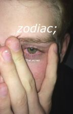 zodiac; by TheLacreo