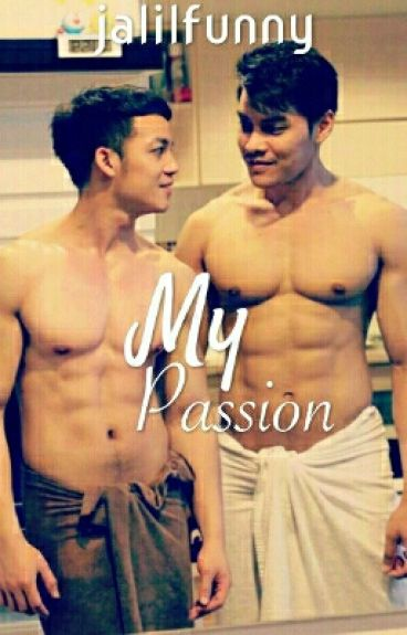 My Passion - BoyxBoy