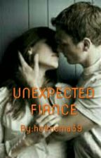 UNEXPECTED FIANCE by hotmoma39