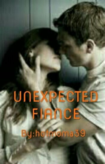 UNEXPECTED FIANCE