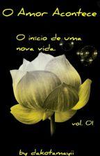 O Amor Acontece by JAREGUI98