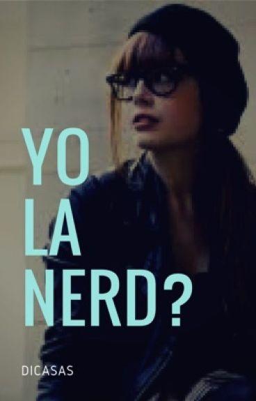 Yo la nerd ?