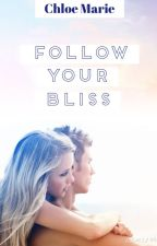 Follow Your Bliss by Serendipity1D
