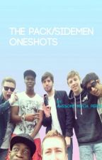 the pack / sidemen one shots ♡ by awesome_ninja_person