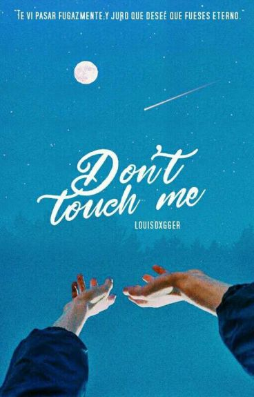 Don't touch me »l.s«