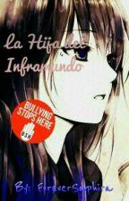 La Hija del Inframundo (Percy Jackson y tu) by ForeverSaphira