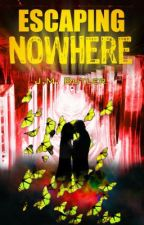 Escaping Nowhere - Updated Daily #Nanowrimo by JessicaBFry