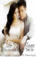 Ode To Jane [Part 6: IF I FELL Epilogue Series] by SimplyJessie73