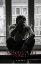 Adicto A Ti by NiallerHoranGF