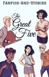 The Great Five by fanfics-and-stories