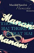 THORA PYAAR HAI THORE KI JARURAT HAI by khushboo241