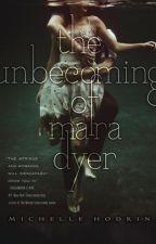 The Unbecoming of Mara Dyer (Mara Dyer #1) by michellehodkin