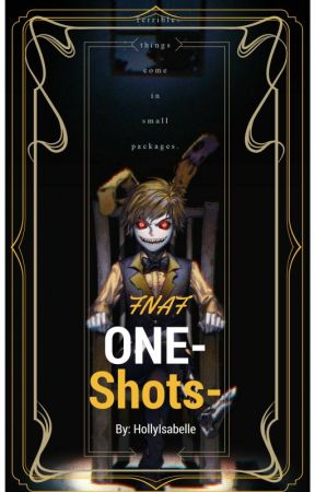 FNAF One-Shots - Human Marionette x Child! Reader - Wattpad