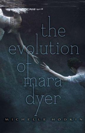 The Evolution of Mara Dyer (Mara Dyer #2) by michellehodkin