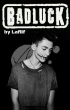 Bad Luck by lafiif
