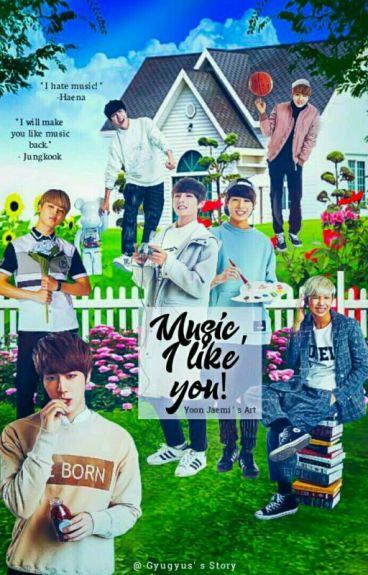 ♪Music, I Like You !!!♪(Malay Fanfic)