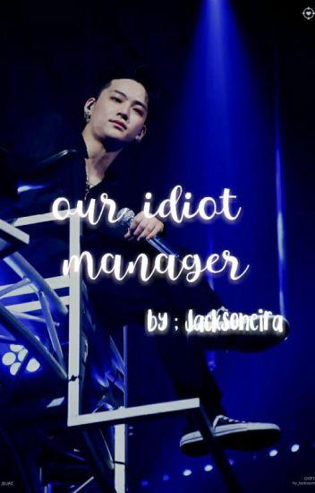 Our IDIOT Manager :; Im Jaebum