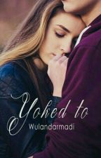 Yoked to by wulandarmadi_