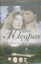 Escute o seu Coração(Lisa Kleypas) by cristinasantigo