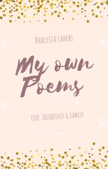 My own POEMS about LOVE , FRIENDSHIP , & , FAMILY - Christa Montil