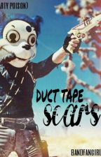 Duct Tape Scars (Party Poison) by bandfangirl101