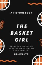 The Basket Girl  by Halizalaylaa_