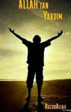Allah' tan Yardım by HuzurAllah