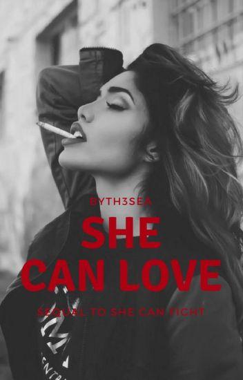 She Can Love