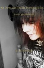 Lay Me Down And Tell Me Everything'll Be Alright (Kellin Quinn/SWS fanfic) by MCRRevenge
