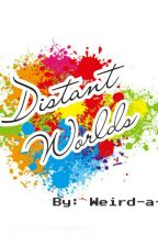 Distant Worlds (1D and 5SOS fanfic) by Weird-a-lot