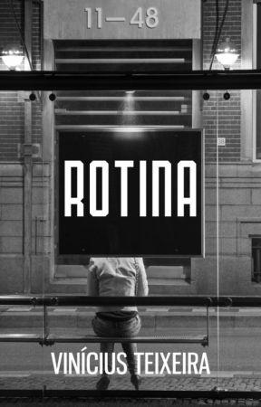 Rotina by ViniciusTeixeira